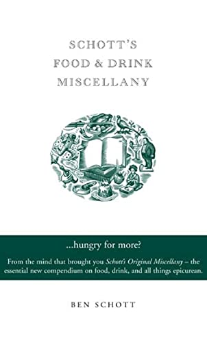 9781582344201: Schott's Food and Drink Miscellany