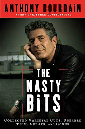 The Nasty Bits: Collected Varietal Cuts, Usable: Bourdain, Anthony