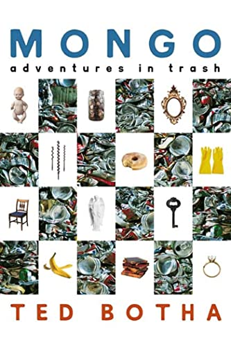 Mongo: Adventures in Trash (Signed First Edition): Ted Botha