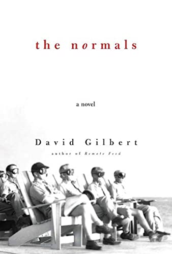 The Normals (Signed First Edition): David Gilbert