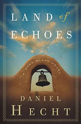 9781582344737: Land of Echoes: A Cree Black Novel (Cree Black Thrillers)