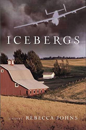 Icebergs: A Novel: Rebecca Johns