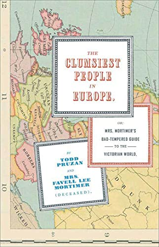 9781582345048: The Clumsiest People in Europe