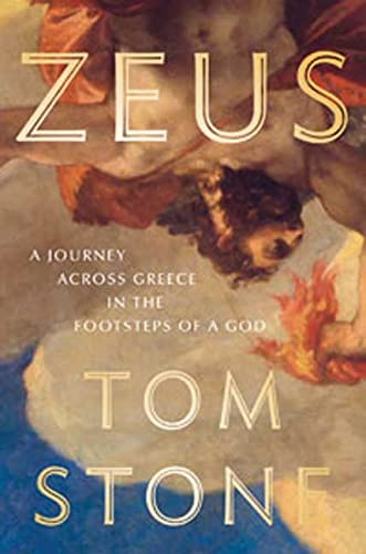 ZEUS: A Journey Across Greece In The Footsteps Of A God