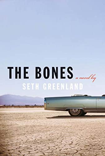 The Bones: Seth Greenland