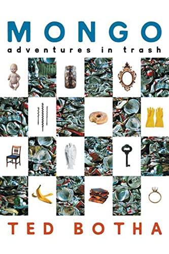 Mongo: Adventures in Trash: Ted Botha