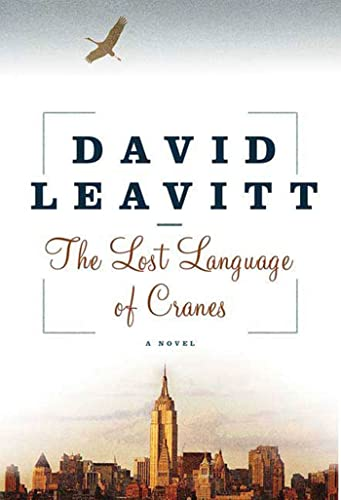 9781582345734: The Lost Language of Cranes: A Novel