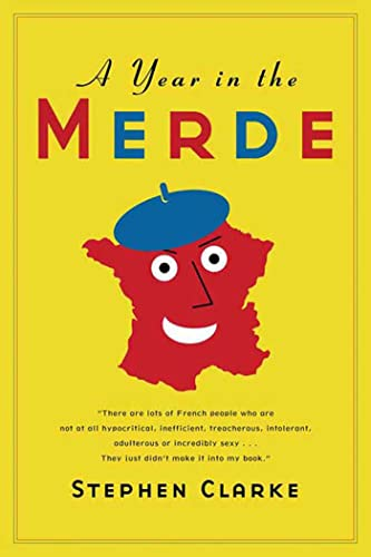 9781582345918: A Year in the Merde