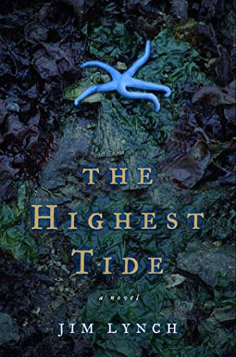 The Highest Tide : A Novel: Lynch, Jim - RARE SIGNED FIRST!
