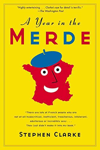 9781582346175: A Year in the Merde
