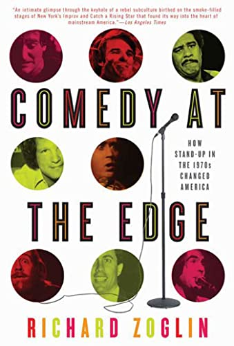 9781582346250: Comedy at the Edge: How Stand-up in the 1970s Changed America