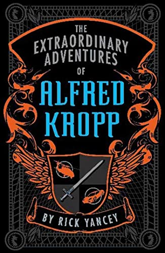 Extraordinary Adventures of Alfred Kropp: RICHARD YANCEY
