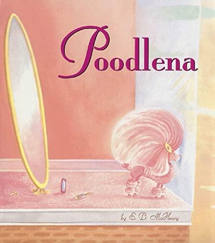 9781582346984: Poodlena