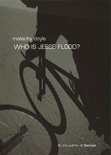 Who Is Jesse Flood?: Doyle, Malachy