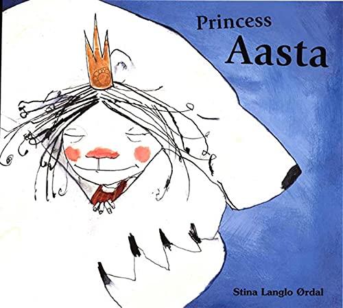 9781582347837: Princess Aasta