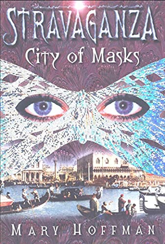9781582347912: Stravaganza: City of Masks