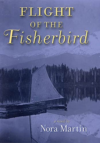 9781582348148: Flight Of The Fisherbird