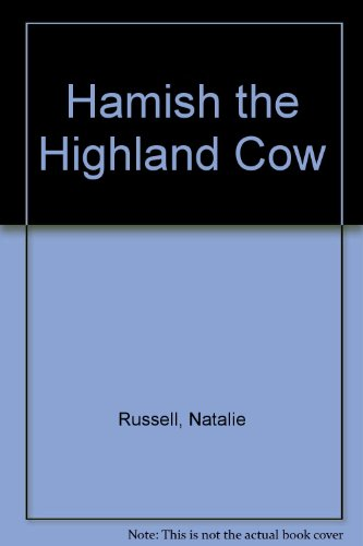 9781582348186: Hamish the Highland Cow