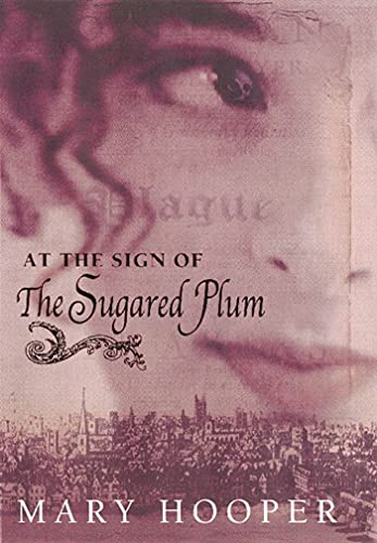 At the Sign of the Sugared Plum: Mary Hooper