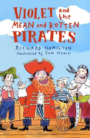 9781582348667: Violet & the Mean & Rotten Pirates
