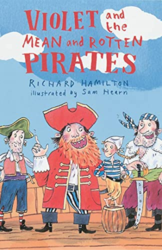 9781582348667: Violet and the Mean and Rotten Pirates