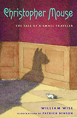 9781582348780: Christopher Mouse: The Tale of a Small Traveler