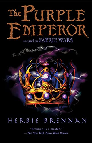 The Purple Emperor: Faerie Wars II (Faerie: Brennan, Herbie