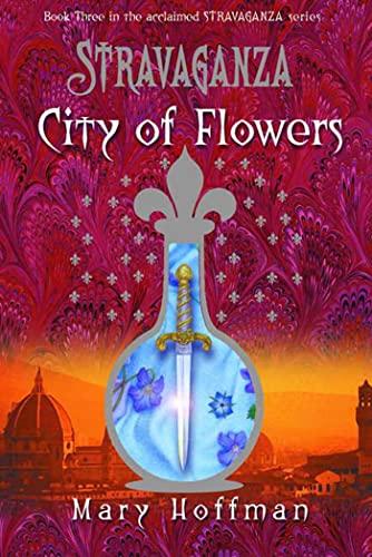 9781582348872: Stravaganza: City of Flowers