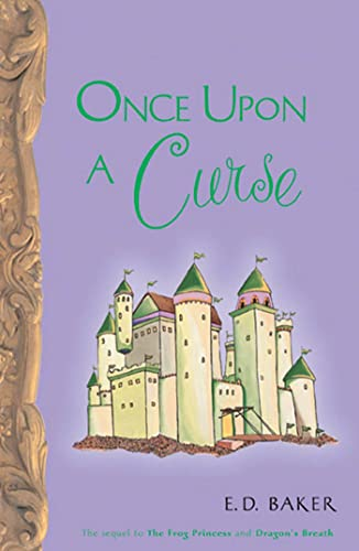 9781582348926: Once Upon A Curse (Tales of the Frog Princess)