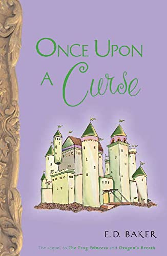 9781582349114: Once Upon a Curse (Tales of the frog princess, Book 3)