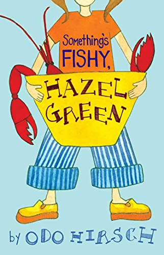 Something's Fishy, Hazel Green: Odo Hirsch