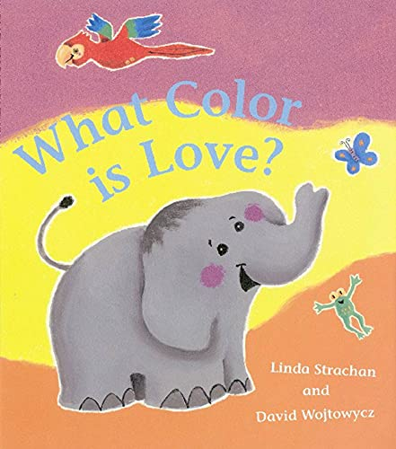 9781582349411: What Color Is Love?