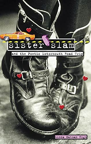 9781582349480: Sister Slam and the Poetic Motormouth Road Trip