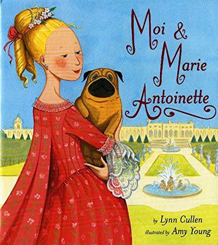 9781582349589: Moi And Marie Antoinette