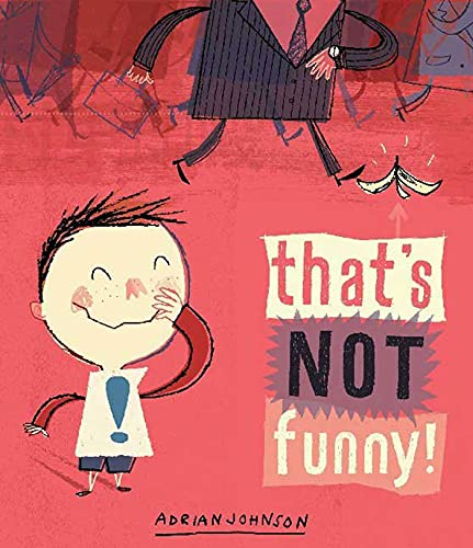 That's Not Funny!: Johnson, Adrian