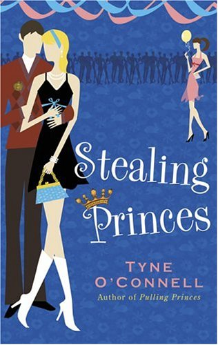 9781582349923: Stealing Princes: Tyne O'connell (Calypso Chronicles)