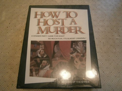 Maiming of the Shrew (How to Host a Murder): Shusterman, Neal