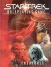 Star Trek Role Playing Game: Creatures (Star Trek Rpg): Decipher Inc