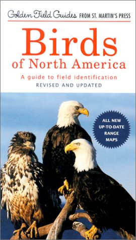 9781582380919: Birds of North America: A Guide to Field Identification (A Golden Guide from St. Martin's Press)
