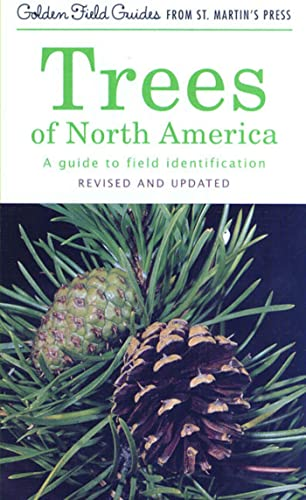 9781582380926: Trees of North America: A Guide to Field Identification, Revised and Updated (Golden Field Guide f/St. Martin's Press)