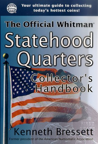 9781582380957: The Official Whitman Statehood Quarters Collector's Handbook: An Official Whitman Guidebook