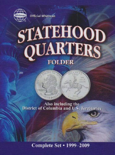 9781582380971: Official Whitman Statehood Quarters Folder: Complete 50 State Set Plus Territories (1999-2009)