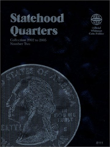 Statehood Quarters #2 (Official Whitman Coin Folder)Collection 2002 to 2005 (Official Whitman Coin ...