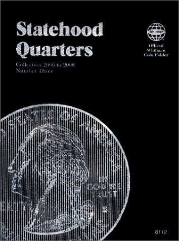 Statehood Quarters: Complete Philadelphia & Denver Mint Collection (Official Whitman Coin ...