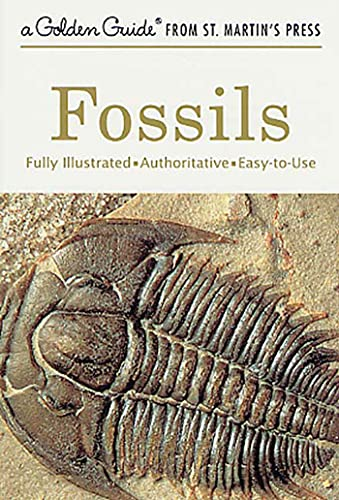9781582381428: Fossils: A Fully Illustrated, Authoritative and Easy-to-Use Guide (A Golden Guide from St. Martin's Press)