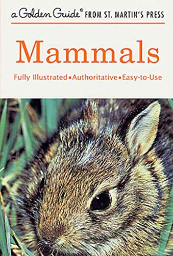 Mammals: A Fully Illustrated, Authoritative and Easy-to-Use: Donald F. Hoffmeister,