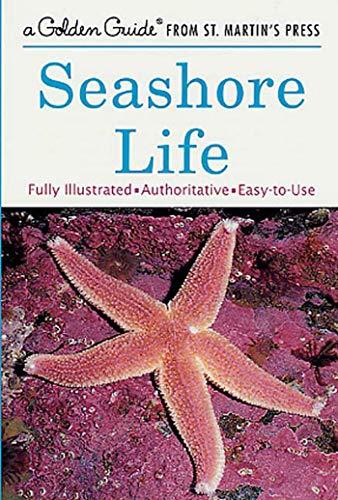 Seashore Life (A Golden Guide from St.: Lester Ingle, Herbert