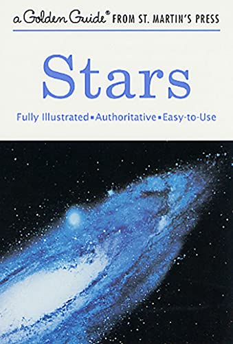 Stars: A Fully Illustrated, Authoritative and Easy-to-Use Guide (A Golden Guide from St. Martin's Press) (9781582381572) by Robert H. Baker; Herbert S. Zim