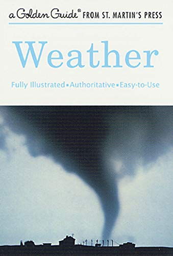 Weather (Golden Guide): Paul Lehr