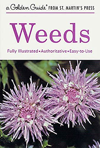 Weeds (A Golden Guide from St. Martin's: Alexander C. Martin
